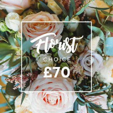 FLORIST CHOICE £70